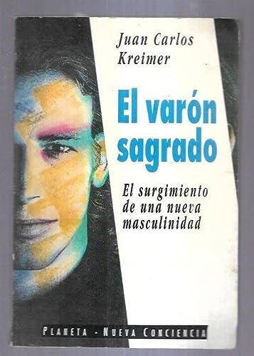 9789507421495: Varon Sagrado, El (Nueva Conciencia) (Spanish Edition)