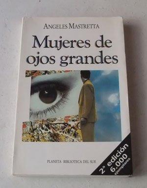 9789507422072: Mujeres de Ojos Grandes (Spanish Edition)