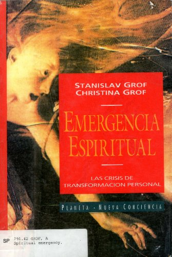 Emergencia Espiritual (Spanish Edition) (9789507422515) by Grof, Stanislav