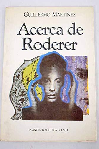 9789507422768: Acerca de Roderer (Biblioteca del sur) (Spanish Edition)