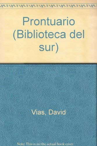 9789507423062: Prontuario (Biblioteca del sur) (Spanish Edition)