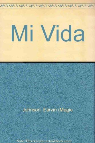 9789507423444: Mi Vida (Spanish Edition)