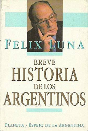 9789507424151: Breve Historia de Los Argentinos (Espejo de La Argentina) (Spanish Edition)