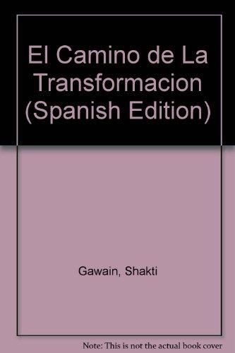 9789507424595: El Camino de La Transformacion