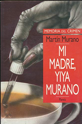 9789507425219: Mi Madre, Yiya Murano (Coleccion Leyes Anotadas)