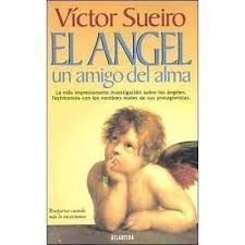 9789507425622: El Angel - Un Amigo del Alma (Spanish Edition)