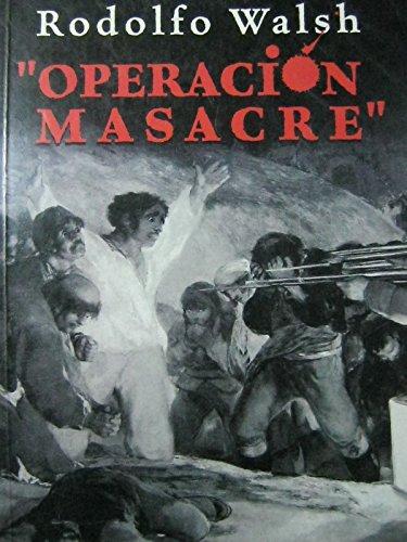 9789507425646: Operacion Masacre (Espejo de La Argentina) (Spanish Edition)