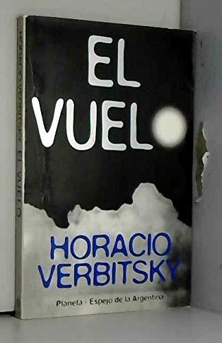 El Vuelo (Espejo de Argentina): Horacio Verbitsky