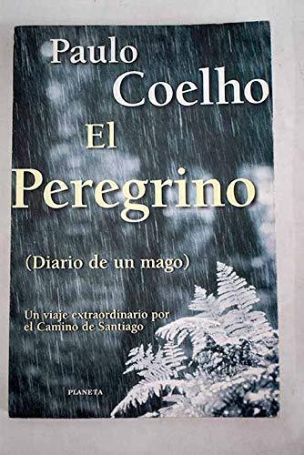 9789507427091: El Peregrino: Diario de un Mago (Spanish Edition)