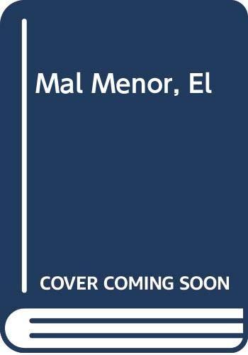 9789507427107: Mal Menor, El (Biblioteca del sur) (Spanish Edition)