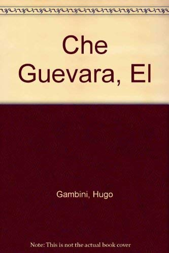 9789507427121: Che Guevara, El (Spanish Edition)