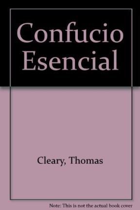 9789507427176: Confucio Esencial (Spanish Edition)