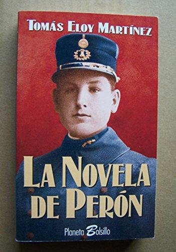 9789507427244: La Novela de Peron (Spanish Edition)