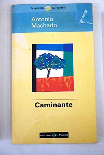 9789507427831: Caminante, No Hay Camino
