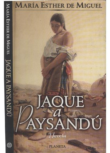 9789507428036: Jaque a Paysandu (Spanish Edition)