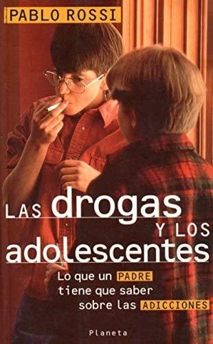 9789507428074: Las Drogas y Los Adolescentes (Spanish Edition)