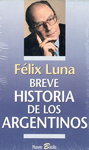 9789507428111: Breve Historia de los Argentinos