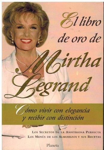 9789507429019: El Libro de Oro de Mirtha Legrand (Spanish Edition)