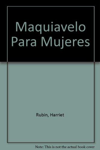 9789507429156: Maquiavelo Para Mujeres (Spanish Edition)