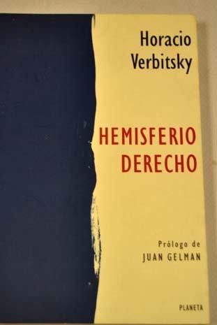 Hemisferio Derecho (Spanish Edition): Verbitsky, Horacio
