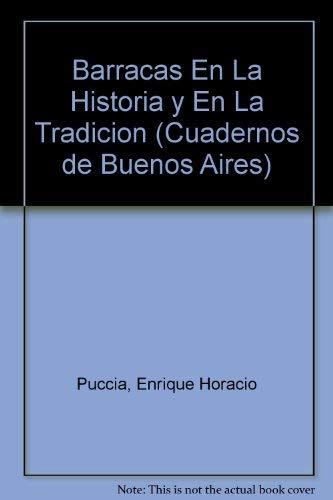 9789507429651: Barracas En La Historia y En La Tradicion (Cuadernos de Buenos Aires)