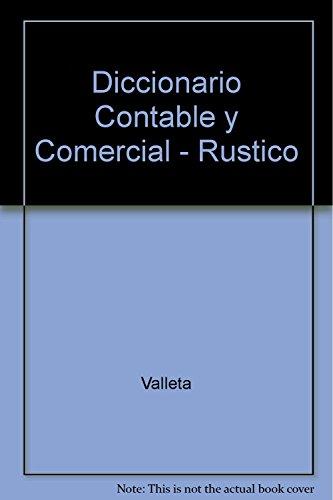 9789507431906: Diccionario Contable Y Comercial