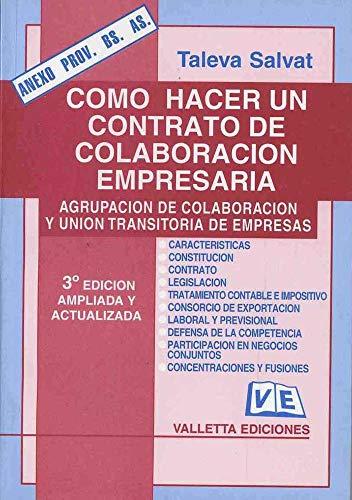 9789507431999: Como Hacer Un Contrato de Colaboracion Empresaria - 3 Edicion (Spanish Edition)