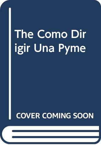 9789507432187: The Como Dirigir Una Pyme