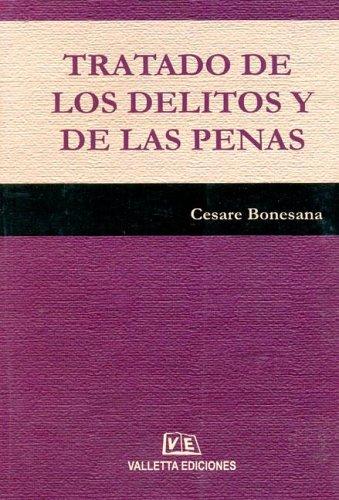 Tratado de Los Delitos y de Las: Bonesana, Cesare