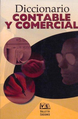9789507432712: Diccionario Contable y Comercial