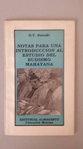 NOTAS PARA UNA INTRODUCCION AL ESTUDIO DEL: SUZUKI, D.T.