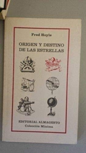 Origen y Destino de Las Estrellas (Spanish Edition) (9507510311) by Fred Hoyle