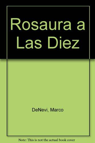 9789507530180: Rosaura a Las Diez