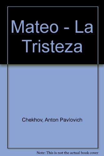 9789507530470: Mateo - La Tristeza (Spanish Edition)