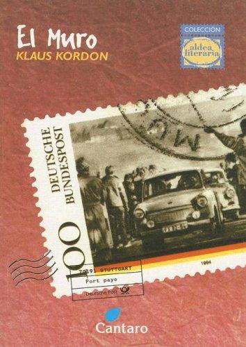 El Muro (Coleccion Aldea Literaria) (Spanish Edition): Kordon, Klaus