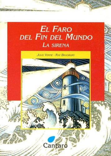 9789507531156: El Faro del Fin del Mundo: La Sirena (Coleccion del Mirador) (Spanish Edition)