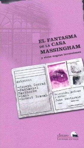 9789507531361: Fantasma de La Casa Massingham y Otras Negras Invenciones