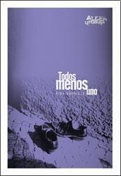 9789507533389: TODOS MENOS UNO Aldea Literaria