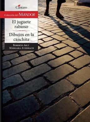 9789507533723: JUGUETE RABIOSO, EL - DIBUJOS EN LA CANCHITA