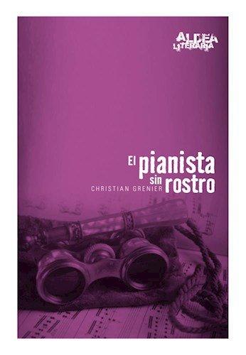 9789507533983: PIANISTA SIN ROSTRO,EL 2/ED.- ALDEA LITERARIA