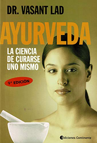 9789507540011: Ayurveda - La Ciencia de Curarse Uno Mismo (Spanish Edition)