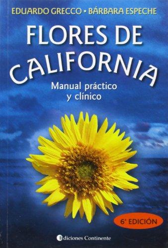 9789507540042: Flores de California : manual práctico y clínico