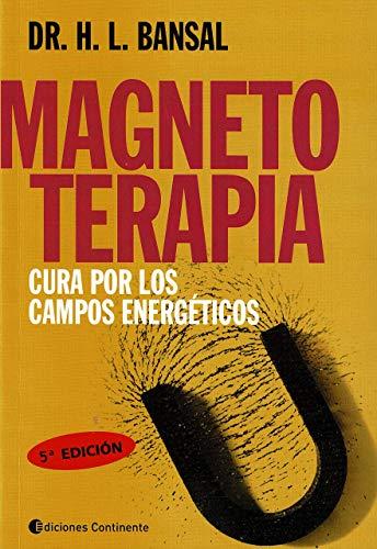 Magnetoterapia (Spanish Edition): H. L. Bansal