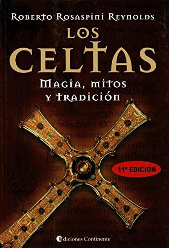 Celtas: Magia, Mitos y Tradicion, Los (Spanish: Rosaspini Reynolds, Roberto