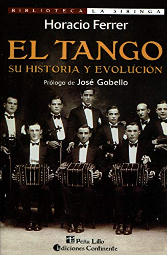 9789507540578: El Tango: Su Historia y Evolucion (Coleccion La Cultura Mistonga) (Spanish Edition)
