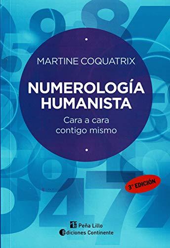 9789507540868: Numerologia Humanista - Cara a Cara Contigo Misma