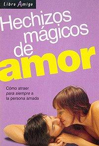 9789507541452: HECHIZOS MAGICOS DE AMOR