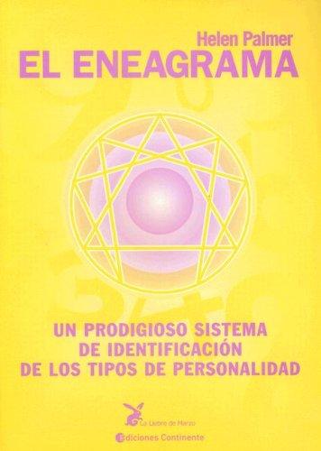 9789507541889: El Eneagrama: Un Prodigioso Sistema de Identificacion de los Tipos de Personalidad (Spanish Edition)