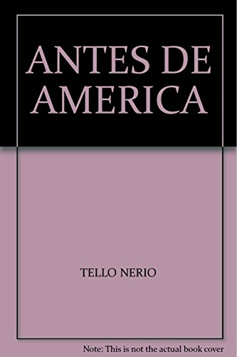 9789507542619: Antes De America