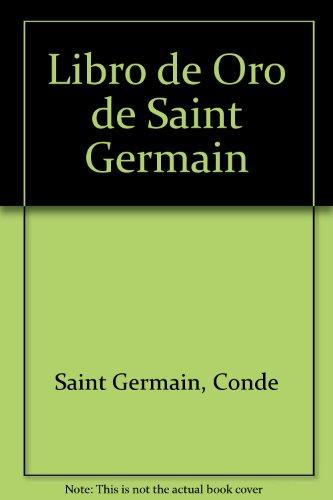 9789507640056: Libro de Oro de Saint Germain (Spanish Edition)
